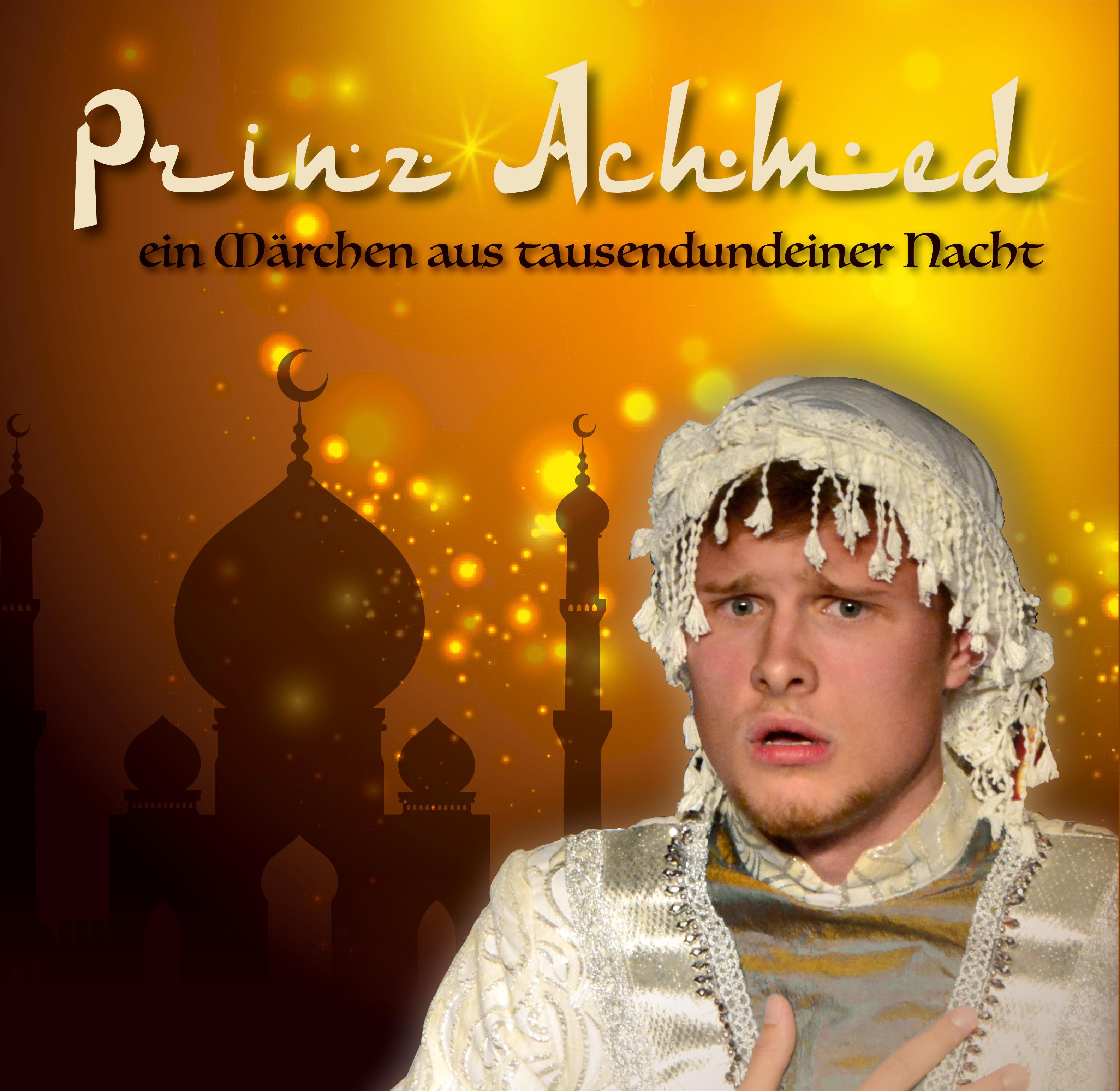 Märchen: Prinz Achmed – ein Märchen aus tausendundeiner Nacht